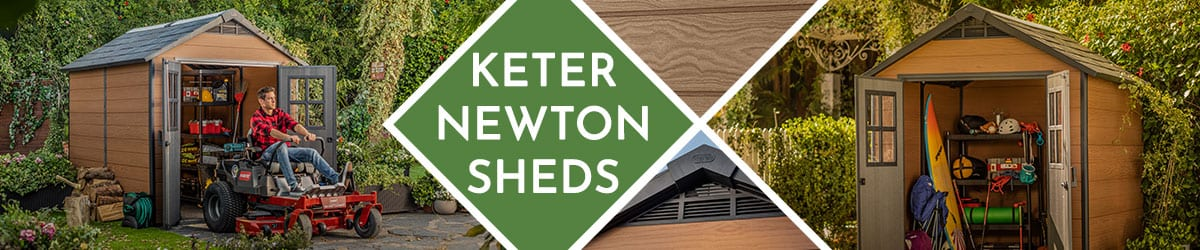 Keter Newton Sheds | Newton Shed Range