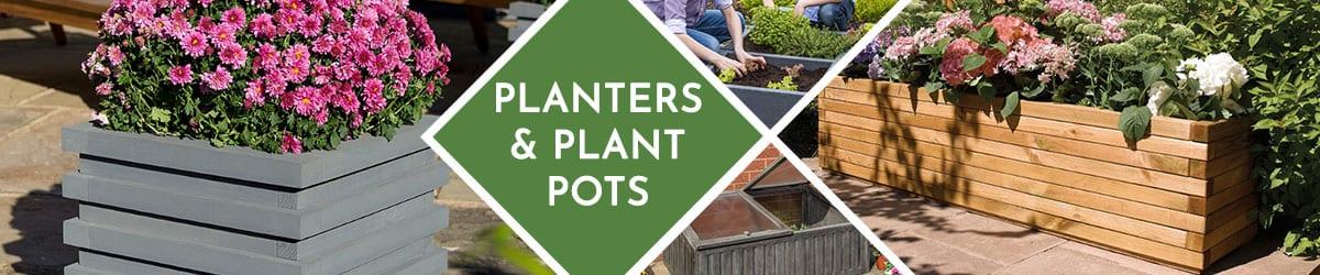 Planters | Plant Pots | Garden Planter